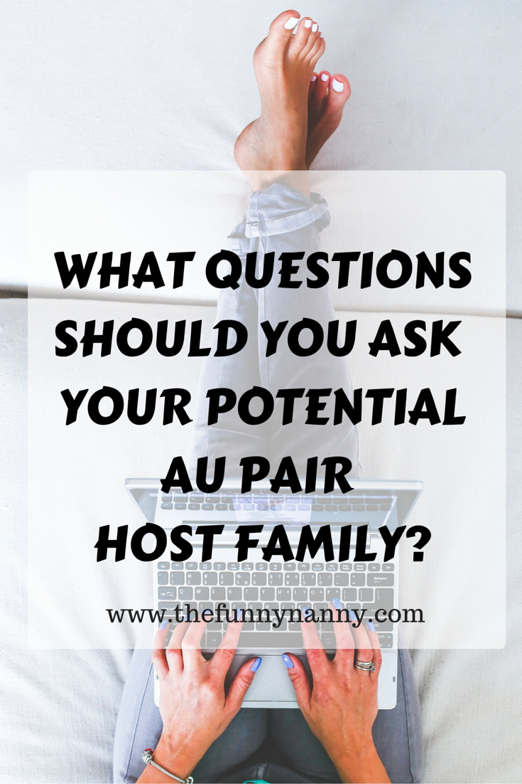 questions to ask potential au pair host family